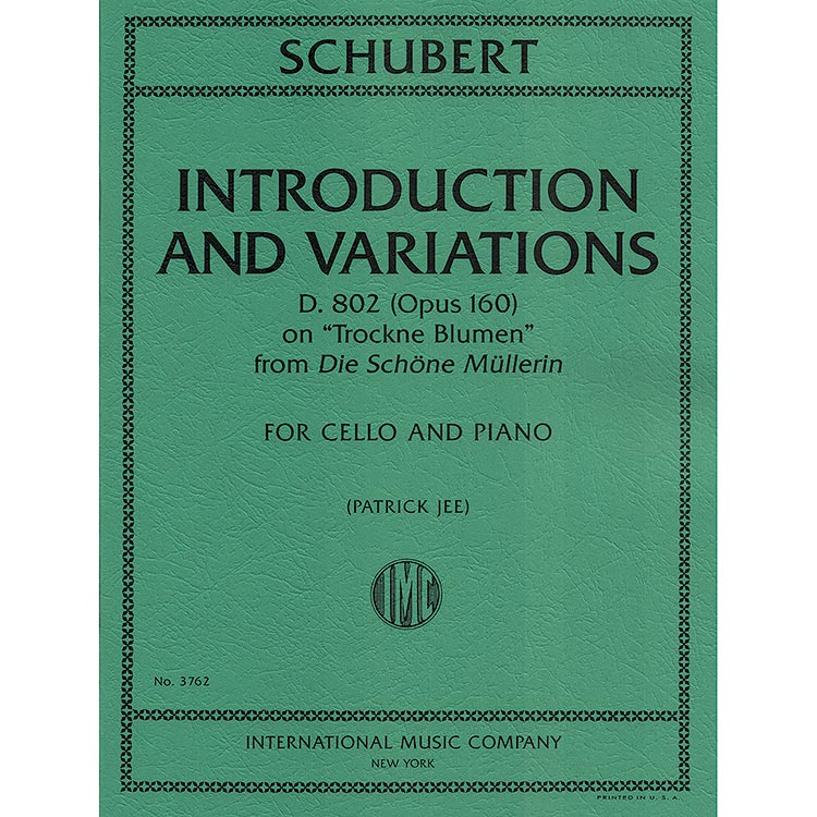 Introduction and Variations, D. 802 (opus 160) for cello and piano; Franz Schubert (International)