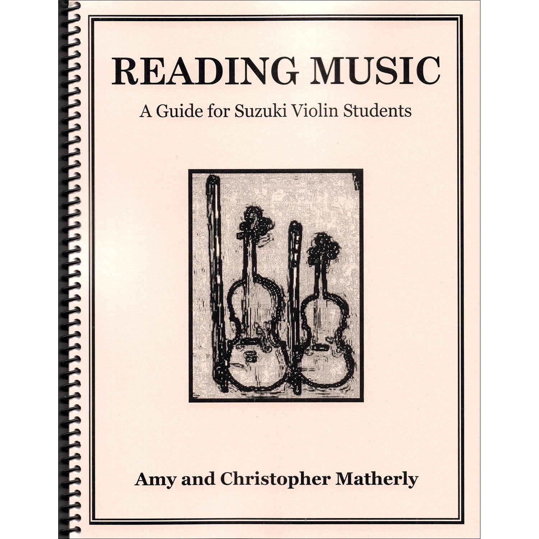 Reading Music: A Guide for Suzuki Violin Students